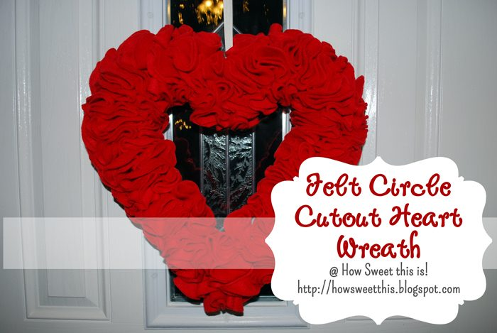 Valentines Day Decor- Felt Heart Wreath