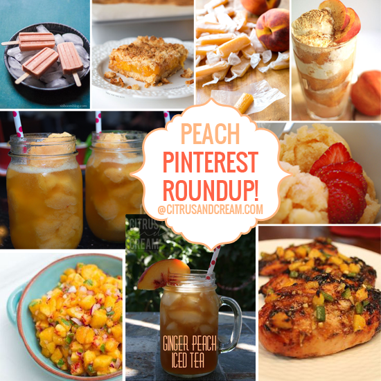 National Peach Month: Pinterest Recipe Round-up!