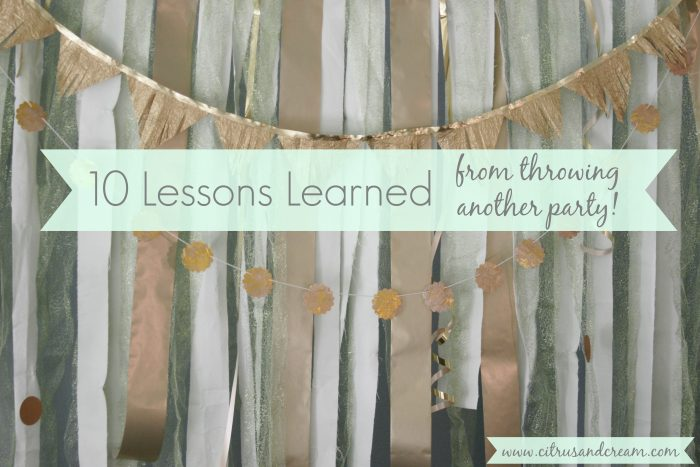 10 Lessons Learned from Throwing Another Party