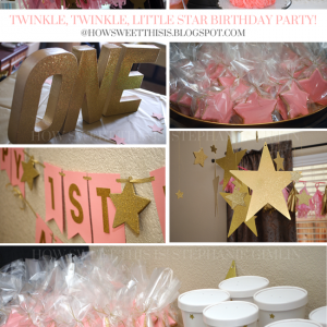 Baby A's 1st Birthday- Twinkle Twinkle Little Star Party