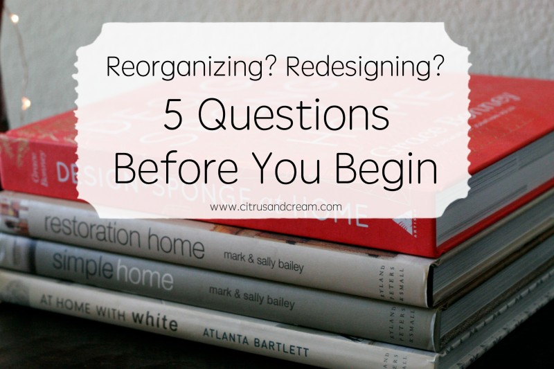 5 Questions Before You Begin Redesigning