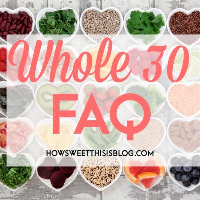 Whole30 FAQ