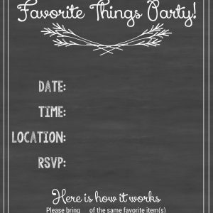 How to Host a Favorite Things Party!